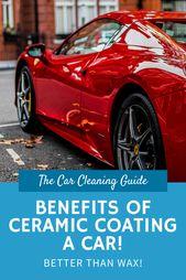 Benefits Of Car Ceramic Coatings Ceramic Coating Car Paint Repair Car Cleaning
