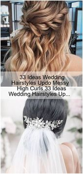 33 ideas wedding hairstyles updo messy high curls 33 ideas wedding hairstyles up … – # check more at frisuren.frisurde …