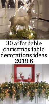 30 Affordable Christmas Table Decorations Ideas 2019 6 Christmas Decorations Chr Affordable Christmas Grinch Christmas Decorations Christmas Centerpieces Diy