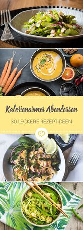 Leichter Feierabend: 30 Ideen für kalorienarmes Abendessen – Rezept