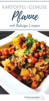 Kartoffel-Gemüse-Pfanne mit Beluga Linsen