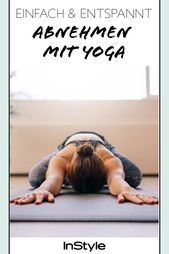 Perder peso con yoga: el entrenador revela 5 consejos para estar en forma   – Yoga: Übungen & Trends
