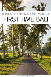 Bali for First Timers: 21 Things to Know Before You Go