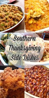 Southern Thanksgiving Side Dishes | A collection of the TOP 10 recipes for South…