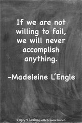 Inspirational educating quote by Madeleine L'Engle. Get pleasure from Educating with Brend…