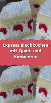 Express Blechkuchen mit Quark und Himbeeren – Einfache Rezepte