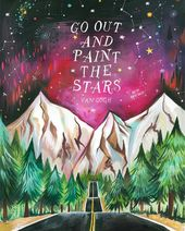 Van gogh go out and paint the stars