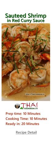 Thai Recipe For Shrimp In Coconut And Red Curry Sauce Authentic Thai Recipe For Curried Prawns Recipe Red Curry Sauce Recipes Fish Curry