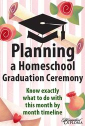 Planning a Homeschool Commencement Ceremony: A Month by Month Timeline