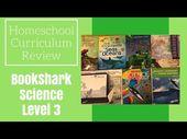 Homeschool Curriculum Review: BookShark Science Level 3