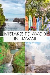 Mistakes To Avoid In Hawaii & How To Plan For Your Trip