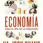 Economía Para El 99 De La Población Categories Economy Popular Year 2015 Publisher Debate Language Spanish File Epu Download Ebooks Epub Ebooks