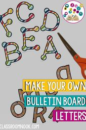 How to Make Your Own Bulletin Board Letters (SO EASY!) — THE CLASSROOM NOOK