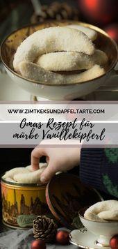 Omas Rezept für zarte und mürbe Vanillekipferl. Der Klassiker ganz einfach zum… – Rezepte: Kekse, Plätzchen, Cookies & Pralinen