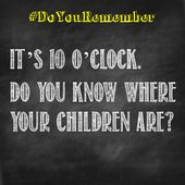 It S 10 O Clock Oclock Do You Remember You Know Where