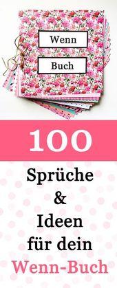 100 Wenn Buch Sprüche und Ideen für dein Wenn Buch