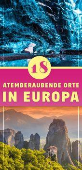 18 atemberaubende Orte, die du niemals in Europa erwartet hättest