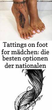 Tattings zu Fuß für Mädchen: die besten Möglichkeiten der nationalen Zeichnungen 11 – Tattoos
