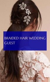 braided hair wedding guest ,,  #Braided #Guest #Hair #hairstylesweddingguestbraid #Wedding