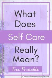What Does Self Care Really Mean? Free Printable Self Care Checklist- SELF CARE SERIES PART 1 – Self Growth