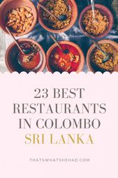 Searching for the perfect eating places in Colombo, Sri Lanka? I've lived on the isla…