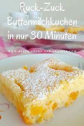 Ruck-Zuck-Rezept für saftigen Buttermilchkuchen #schnell #backen #fluffig #mand…