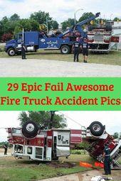 29 Epic Fail Awesome Fire Truck Kazası Pics