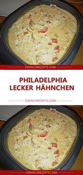 Philadelphia LECKER Hähnchen 😍 😍 😍