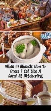 When In Munich: Wie man sich auf dem Oktoberfest wie ein Einheimischer kleidet u…