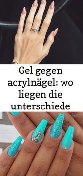 Gel gegen Acrylnägel: Wo liegen die Unterschiede zwischen – Nägeln 3   – Nagel