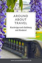 Ein Familienwochenende in Salzburg – Around About Travel – EINMAL UM DIE WELT