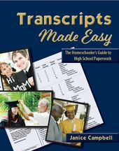 Transcripts Made Straightforward: Homeschooler's Information to Excessive College Paperwork