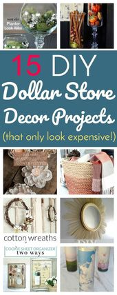 15 DIY Dollar Store Decor Projects That Only Look …