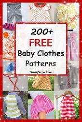 Über 200 kostenlose Babykleidungsmuster, Anleitungen und DIY-Nähprojekte für …   – ~~Baby~~