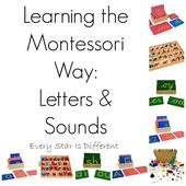 Learning the Montessori Way: Letters & Sounds