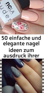 50 einfache und elegante Nagelideen, die Ihre Persönlichkeit ausdrücken 102   – Nagel