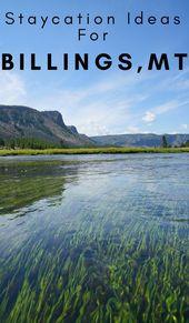 Staycation Ideas- Aktivitäten in Billings MT zu tun   – United States: Food & Travel