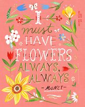 Pink I Must Have Flowers Always art print