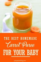 Baby Food Recipes: Carrot Puree – The Picky Eater