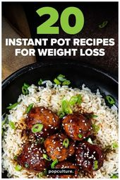 20 Instant Pot Recipes for Weight Loss