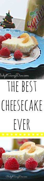 Der beste Käsekuchen aller Zeiten   – Desserts