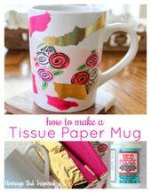 Wie man eine mutige DIY Seidenpapier-Tasse herstellt – Durchschnitt aber inspiriert
