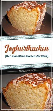 Joghurtkuchen (der schnellste Kuchen der Welt)   – Der Food-Blog mit einfachen Rezepten, die gelingen