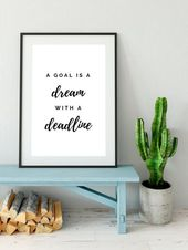 A Goal is a Dream with a Deadline Printable,Office Wall Art Printable,Black and White Home Wall Art Decoration,Business Motivation Print Art