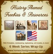 Historical past Themed Freebies and Assets: Six Week Collection Wrap- Up