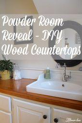 Powder Room Reveal – DIY – Arbeitsplatten aus Holz