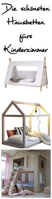 Kinderzimmer // Die schönsten Hausbetten für Kinder
