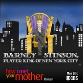 Barney, player king ~ HIMYM ~ Season 9, Episode 11 ~ Bedtime Stories
