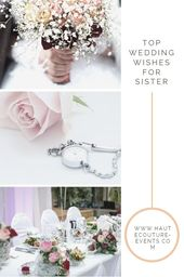 Top wedding wishes for sister