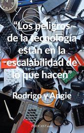 Rodrigo Taramona and Angie Cardona podcast phrases